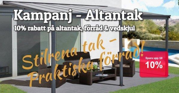 Altantak, vedskjul & förråd 10% rabatt