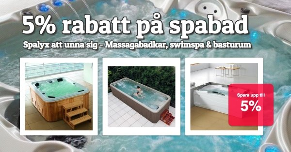 Swimspa, massagebadkar & basturum 5% rabatt