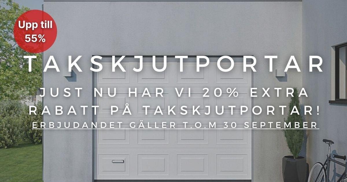 20% extra rabatt på Takskjutportar!