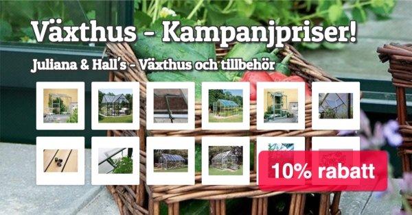 Växthus - Kampanjpriser - 10% rabatt!